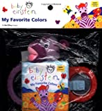 Baby Einstein: My Favorite Colors (Baby Einstein (Special Formats))