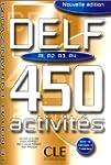 DELF A1, A2, A3, A4: 450 activit�s [n...