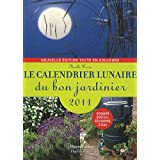 Le calendrier lunaire du bon jardinier 2011par Nolle Derr