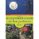 Le calendrier lunaire du bon jardinier 2011par No�lle Derr�