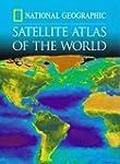 """National Geographic"" Satellite Atlas..."