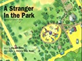 A Stranger in the Park : A Caution Crew Book (Caution Crew)