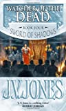 (Watcher of the Dead) By J. V. Jones (Author) Paperback on (Feb , 2011) (1841492213) by J. V. Jones