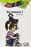 Au Secours! (Collection Decouverte: Niveau 2)