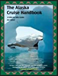 The Alaska Cruise Handbook: A Mile-By...