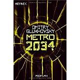 "Metro 2034. Roman (Metro 2033/2034, Band 2)von ""Dmitry Glukhovsky"""