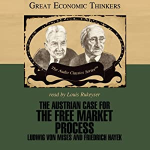 The Austrian Case for the Free Market Process Hörbuch