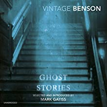 E.F. Benson's Ghost Stories: read by Mark Gatiss Audiobook by E. F. Benson Narrated by Mark Gatiss