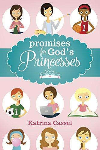 Katrina Cassel - Promises for God's Princesses