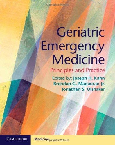Geriatric Emergency Medicine: Principles And Practice