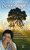 img - for La ciudad del amor (Spanish Edition) book / textbook / text book