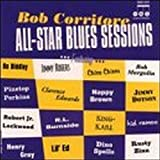 All-Star Blues Sessionby Bob Corritore