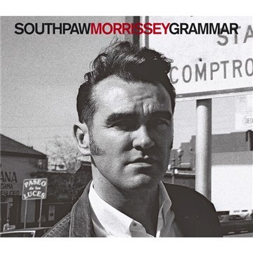 Morrissey - Southpaw Grammar (2009 Expanded Edition) - Zortam Music