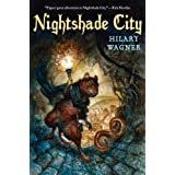 Nightshade City (Nightshade Chronicles, Book I) ~ Hilary Wagner