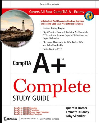 Comptia A+ Complete Study Guide: (Exams 220-601/602/603/604)