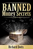 Banned Money Secrets (Banned Secrets Book 3) (English Edition)