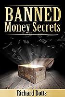 Banned Money Secrets (Banned Secrets Book 3) (English Edition)