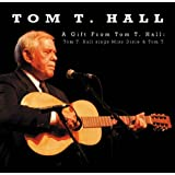 A Gift From Tom T. Hallby Tom T. Hall