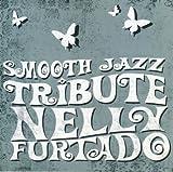 Nelly Furtado Smooth Jazz Trib