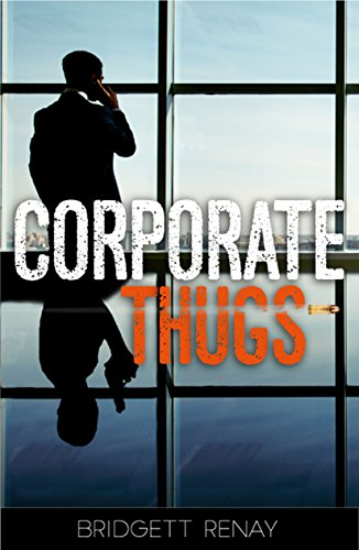 Corporate Thugs by Bridgett Renay ebook deal