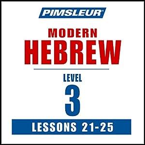 Pimsleur Hebrew Level 3 Lessons 21-25 Speech