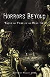 img - for Horrors Beyond: Tales of Terrifying Realities book / textbook / text book