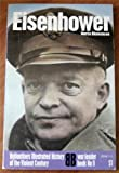 Eisenhower (Ballantine's illustrated history of the violent century. War leader book) (0345025512) by Blumenson, Martin