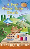 Claudia Bishop A Fete Worse Than Death (Hemlock Falls Mysteries)