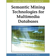 Semantic Mining Technologies for Multimedia Databases