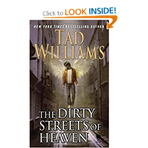 The Dirty Streets of Heaven (Bobby Dollar) by Tad Williams
