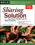 img - for The Sharing Solution: How to Save Money, Simplify Your Life & Build Community book / textbook / text book