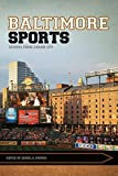 img - for Baltimore Sports: Stories from Charm City (Sport, Culture, and Society) book / textbook / text book