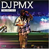 DJ PMX / THE ORIGINAL