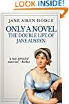 Only a Novel: The Double Life of Jane...