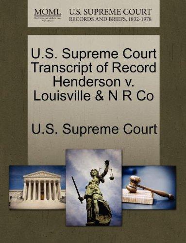 U.S. Supreme Court Transcript of Record Henderson v. Louisville & N R Co