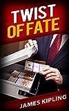 Twist of Fate (Murder Mystery Romance): (Kismet Trilogy Book 1)