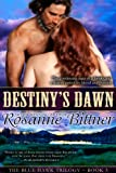 Destiny's Dawn (Blue Hawk Trilogy Book 3) (English Edition)