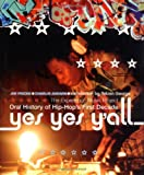 Yes Yes Y'all: The Experience Music Project Oral History Of Hip-hop's First Decade (0306811847) by Fricke, Jim