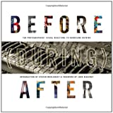 img - for Before (During) After: Louisiana Photographers' Visual Reactions to Hurricane Katrina book / textbook / text book