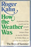 How the weather was (0060122439) by Kahn, Roger