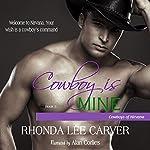 Cowboy Is Mine: Cowboys of Nirvana, Book 5 | Rhonda Lee Carver