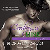 Cowboy Is Mine: Cowboys of Nirvana, Book 5 | Rhonda Lee Carver