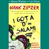 I Got a 'D' in Salami: Hank Zipzer, The Mostly True Confessions of the World's Best Underachiever | [Henry Winkler, Lin Oliver]