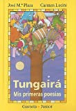 img - for Tungaira-Mis Primeras Poesias book / textbook / text book