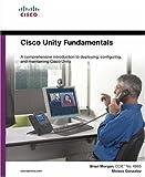 Brian Morgan Cisco Unity Fundamentals (Fundamentals (Cisco Press))