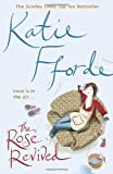 Katie Fforde The Rose Revived