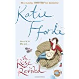 "The Rose Revivedvon ""Katie Fforde"""