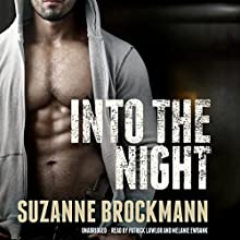 Into the Night: The Troubleshooters, Book 5 (       UNABRIDGED) by Suzanne Brockmann Narrated by Patrick Lawlor, Melanie Ewbank