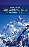 echange, troc Maren Schneider - Nepal. Dem Himmel so nah