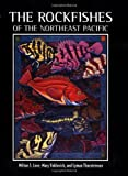 The Rockfishes of the Northeast Pacific (0520234383) by Milton S. Love